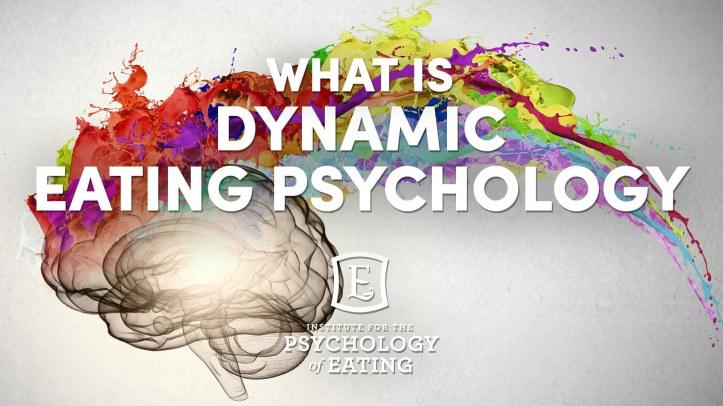 dynamic eating psychology